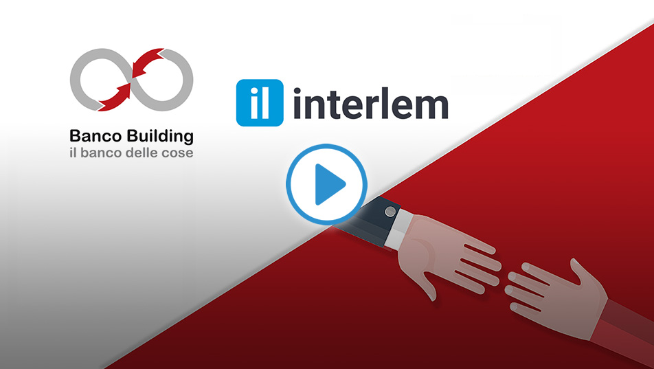 Interlem e Banco Building insieme per far incontrare domanda e offerta